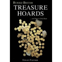 Buried British Treasure Hoards....and how to find them!